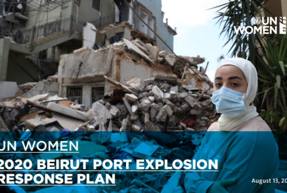 UN Women: 2020 Beirut Explosion Response Plan